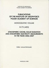 Atmospheric Ozone, Solar Radiation and Atmospheric Electricity Measurements in the Years 2006-2007