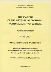 Mining and Environmental Geophysics. Selected and Revised Contributions to the XXX Polish-Czech-Slovakian Symposium held at Lądek Zdrój on June 6-8, 2005