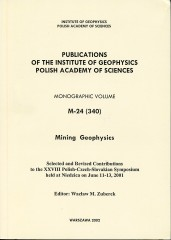 Mining Geophysics. Selected and Revised Contributions to the XXVIII Polish-Czech-Slovakian Symposium held at Niedzica on June 11-13, 2001